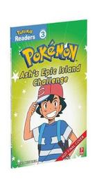 Prima Games Reader Level 3 Pokemon: Ash's Epic Island Challenge by Simcha Whitehill image