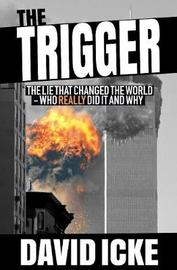The Trigger by David Icke image
