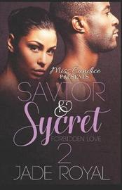 Savior & Sycret 2 by Jade Royal image