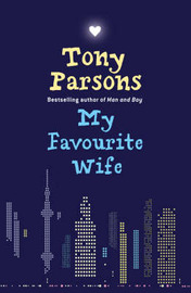 My Favourite Wife by Tony Parsons image