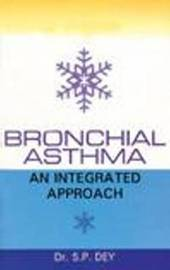 Bronchial Asthma by S. P. Dey image