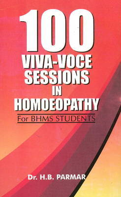 100 Viva-Voce Sessions in Homoeopathy by H.B. Parmar image