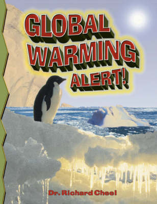 Global Warming Alert! by Richard Cheel