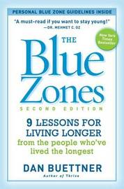 The Blue Zones 2nd Edition by Dan Buettner
