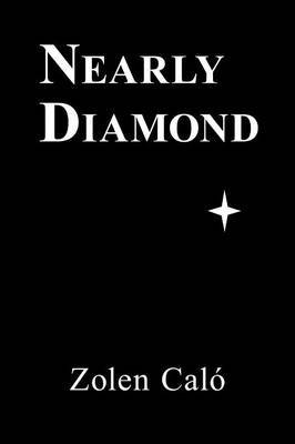 Nearly Diamond by J J Garrett image