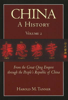 China: A History (Volume 2) by Harold M. Tanner