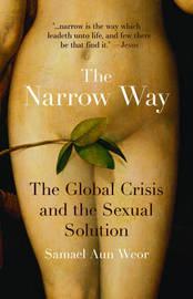 The Narrow Way by Samael Aun Weor