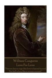 William Congreve - Love for Love by William Congreve image