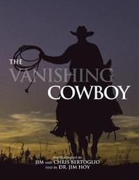 The Vanishing Cowboy by Chris Bertoglio
