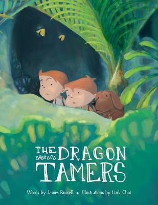 The Dragon Tamers by James Russell