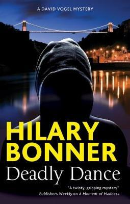 Deadly Dance by Hilary Bonner