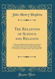 The Relations of Science and Religion by John Henry Hopkins image