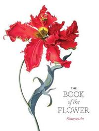 The Book of the Flower by Angus Hyland