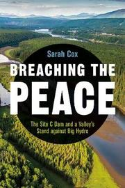 Breaching the Peace by Sarah Cox