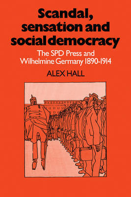 Scandal, Sensation and Social Democracy by Alex Hall image