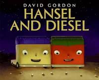 Hansel and Diesel by David Gordon image