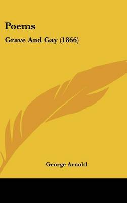 Poems: Grave And Gay (1866) by George Arnold image