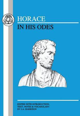 Horace in His Odes by James Alexander Harrison image