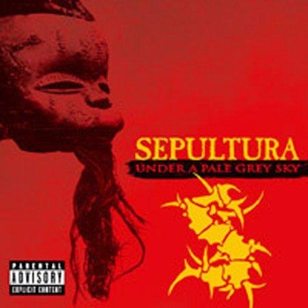 Under A Pale Grey Sky [Explicit Lyrics] by Sepultura
