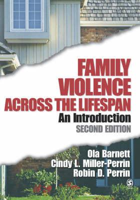 Family Violence Across the Lifespan: An Introduction by Ola W. Barnett
