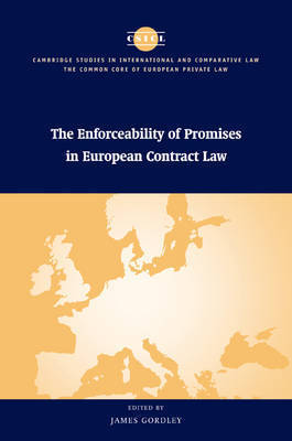 The Enforceability of Promises in European Contract Law