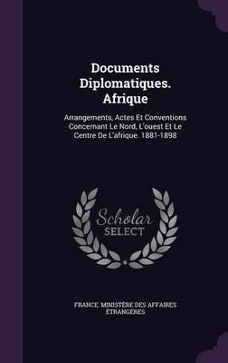 Documents Diplomatiques. Afrique