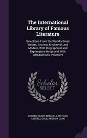 The International Library of Famous Literature by Donald Grant Mitchell image