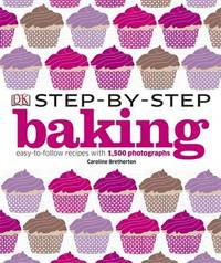 Step-by-Step Baking by DK