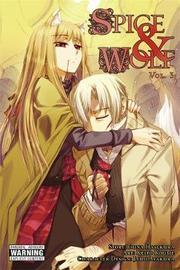 Spice and Wolf: Vol. 3 by Isuna Hasekura