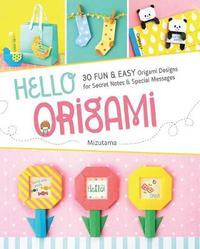 Hello Origami by Mizutama