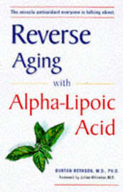 Alpha Lipoic Acid Breakthrough by Burt Berkson