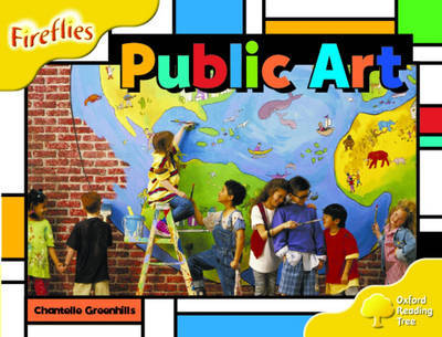 Oxford Reading Tree: Stage 5: Fireflies: Public Art by Chantelle Greenhills image