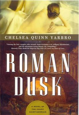 Roman Dusk by Chelsea Quinn Yarbro