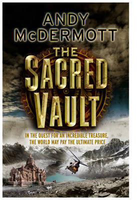 The Sacred Vault (Nina Wilde #6) by Andy McDermott image