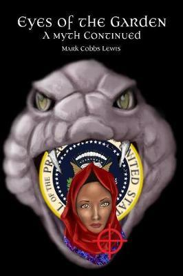 Eyes of the Garden by Mark Cobbs Lewis