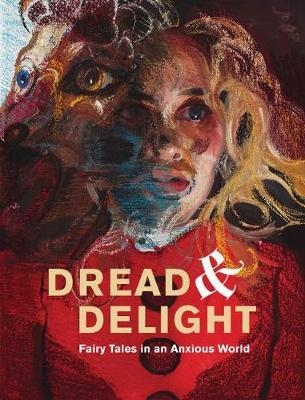 Dread and Delight