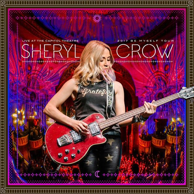 Live At The Capitol Theatre by Sheryl Crow