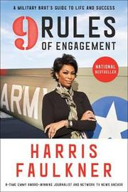 9 Rules of Engagement by Harris Faulkner