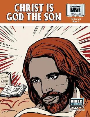 Christ Is God the Son by R Iona Lyster