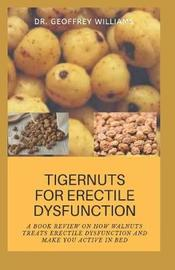 Tigernut for Erectile Dysfunction by Geoffrey Williams