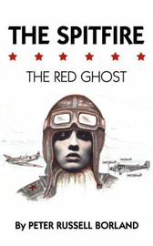 The Spitfire: The Red Ghost by Peter Russell Borland image