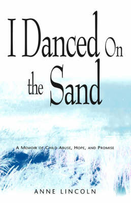 I Danced on the Sand by Anne Lincoln image