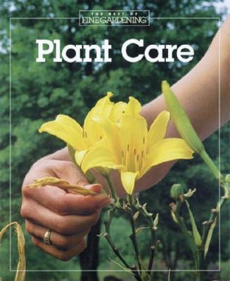 """Plant Care by """"Fine Gardening"""""""