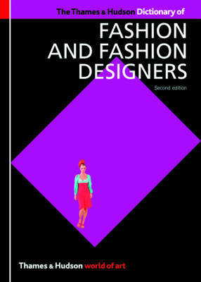 The Thames & Hudson Dictionary of Fashion and Fashion Designers by Georgina O'Hara Callan image