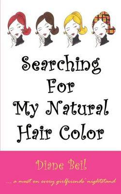 Searching for My Natural Hair Color by Diane Beil image