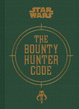 Star Wars: The Bounty Hunter Code by Daniel Wallace