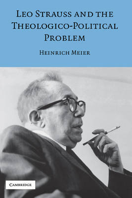 Leo Strauss and the Theologico-Political Problem by Heinrich Meier image