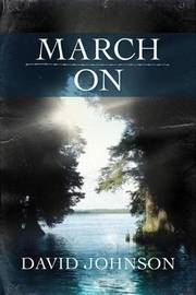 March On by David Johnson