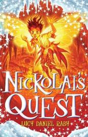 Nickolai's Quest by Lucy Daniel Raby image