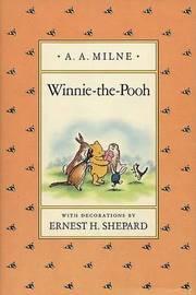 Milne & Shepard : Winnie-the-Pooh (Hbk) by A.A. Milne
